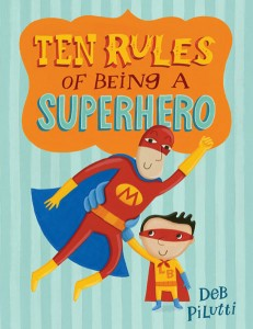 10 rules of being a super hero
