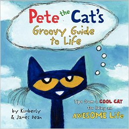 Pete the Cat Groovy Guide to Life