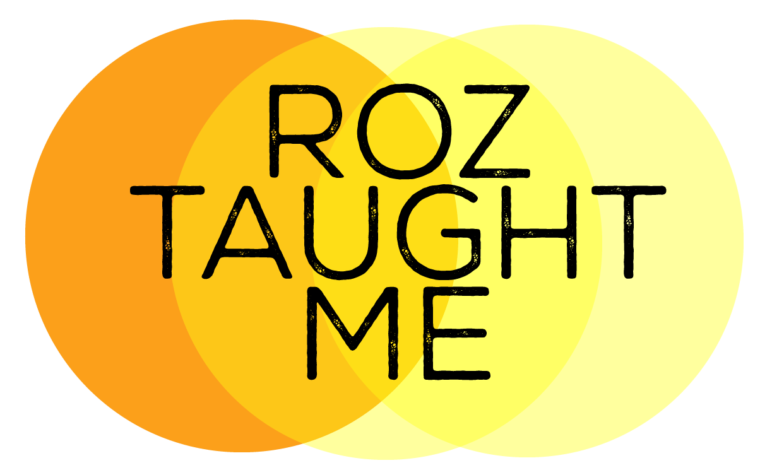 #RozTaughtMe: Post 8 – Now and Then
