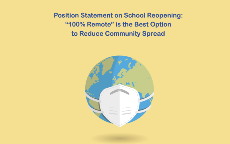 "Position Statement on School Reopening:  ""100% Remote"" is the Best Option  to Reduce Community Spread"